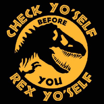 Check Yo'Self T-Rex - Jurassic World T-Shirt